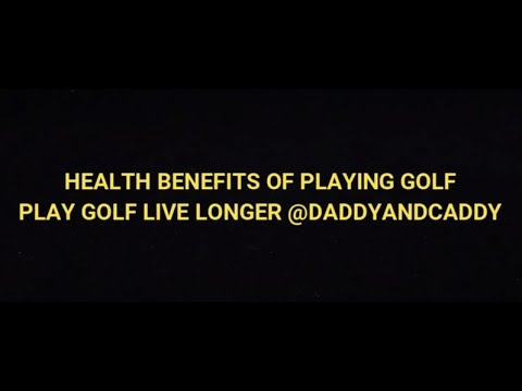 Top 10 Health Benefits of Golf Play Golf Live Longer Benefits of Playing Golf
