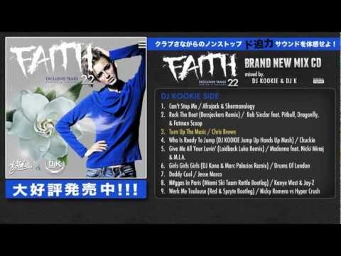 FAITH Vol.22 Mixed By DJ KOOKIE & DJ K