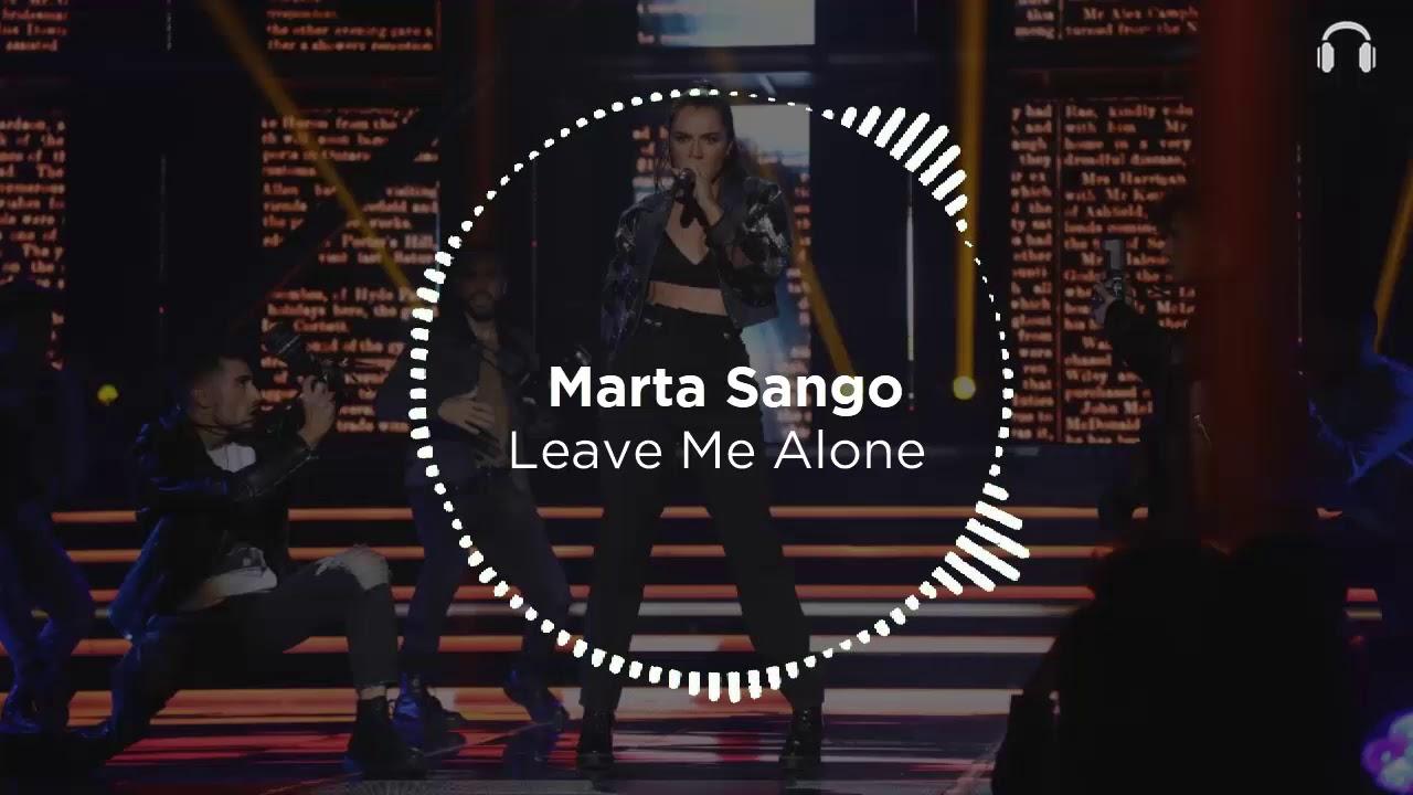 Marta Sango Leave Me Alone Audio 8d