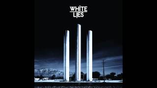 White Lies - Farewell to the Fairground