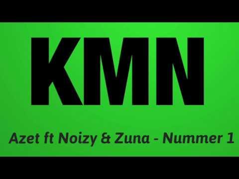 Azet ft Noizy & Zuna - Nummer 1 (Official lyrics Video)
