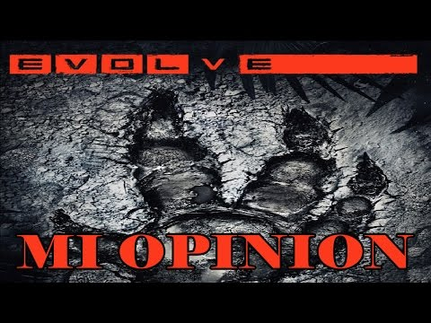 Evolve opinión (Review + gameplay en español)