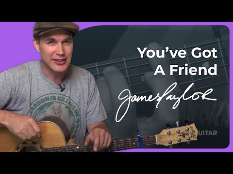 How to play You Got A Friend by James Taylor (Guitar Lesson