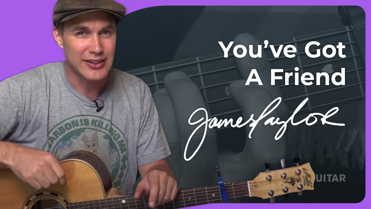 how to play you got a friend by james taylor guitar lesson sb 421  [ 1280 x 720 Pixel ]