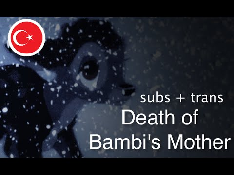 Bambi - Mother's Death - Turkish (Subs + Trans)
