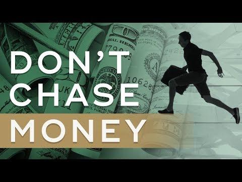 Why You Shouldn't Chase Money - Millionaire Mindset Wealth Principle #2 - Millionaire Mindset Ep. 4