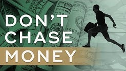 Why You Shouldn't Chase Money - Millionaire Mindset Wealth Principle #2 - Millionaire Mindset Ep. 4