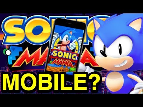 Sonic Mania for Mobile Devices? - Sonic Mania Leaks - NewSuperChris