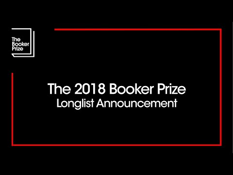 The 2018 Man Booker Prize Longlist Announced