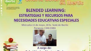 B-learning: Recursos y estrategias para necesidades educativas especiales - Rafael Sánchez Montoya