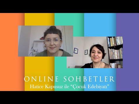 Online Sohbetler: Hatice Kapusuz ile \