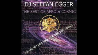 Dj Stefan Egger - The Best of Afro & Cosmic