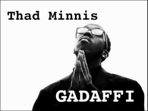 Thad Minnis-Gaddafi