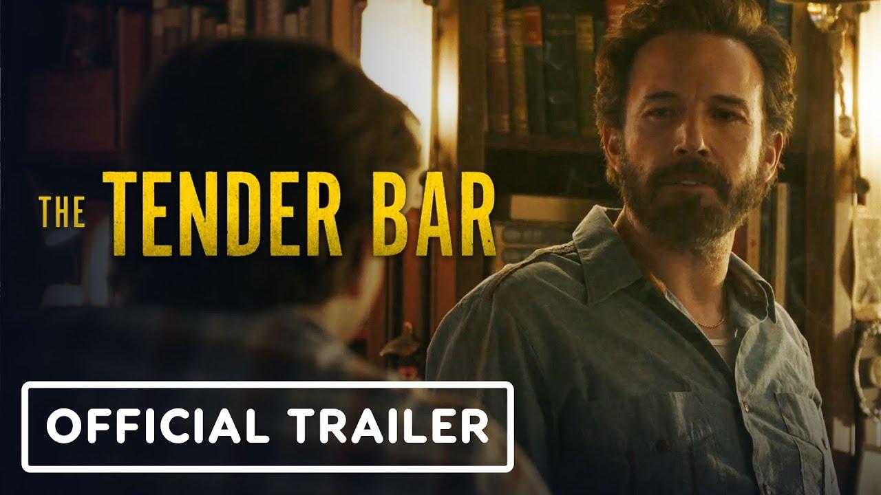 Download The Tender Bar - Official Trailer (2022) Ben Affleck, Tye Sheridan