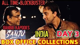 RANBIR KAPOOR'S Sanju Box office Collections day 3 | India | official | ALL TIME BLOCKBUSTER
