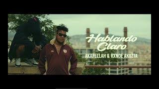 """""""HABLANDO CLARO"""" - Rxnde Akozta & Akapellah prod. Drama▲Th..."""