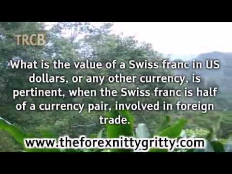 What Is The Value Of A Swiss Franc In Dollars?