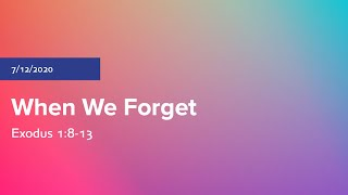 When We Forget