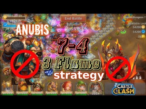 Castle Clash - How To 3flame Dungeon 7-4 Without Mino& Ghoulem [ Anubis Power!]