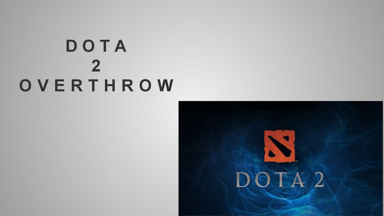 dota 2 reborn beta overthrow gameplay created by dota 2
