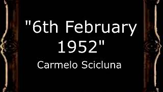 6th February 1952 - Carmelo Scicluna [MA]