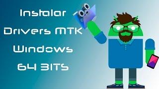 Instalar drivers MTK en windows 64 Bits +  Nueva version Flashtool para Windows 10