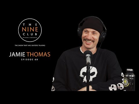 Jamie Thomas | The Nine Club With Chris Roberts - Episode 68