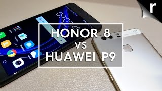 Honor 8 vs Huawei P9: Which is best for me?