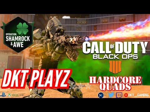 HARDCORE QUADS MODE! SHAMROCK AND AWE  PS4 Pro🔥 CALL OF DUTY BLACKOUT 4 #115 thumbnail