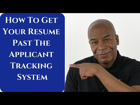 How To Customize Your Resume To Get Past The Application Tracking System