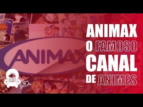 Animax, O famoso canal de Animes!