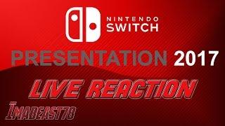 Nintendo Switch Presentation 2017 Full Live Reaction!