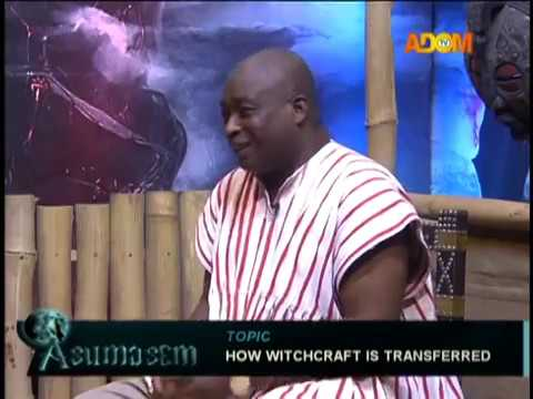 How witchcraft is transferred - Asumasem on Adom TV (19-1-19)