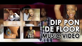 Sherwinn Dupes Brice  Dip Pon De Floor  Official Video