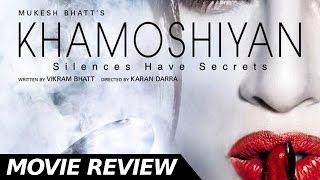 Khamoshiyan  - Full Movie Review   Sapna Pabbi   Ali Fazal   Bollywood Movies Reviews