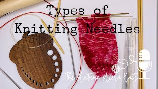 How to Knit Lesson One Types of Knitting Needles