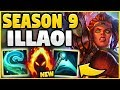 WTF! *NEW* SEASON 9 ILLAOI CAN LITERALLY 1V5 ANYONE NOW?! THIS IS JUST NOT FAIR! - League of Legends