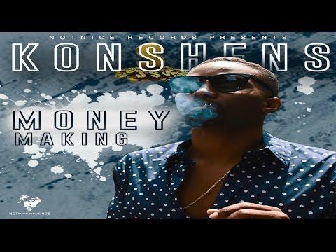 Konshens - Money Making - (Ova Dweet Riddim) - August 2016