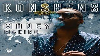 Download Konshens - Money Making - (Ova Dweet Riddim) - August 2016 MP3 song and Music Video