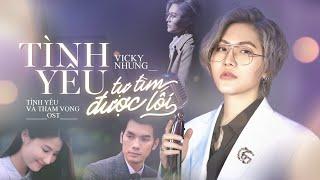 MV Tình Yêu Tự Tìm Được Lối - Vicky Nhung