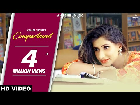 Compartment (Full Song) Kamal Sidhu - New...