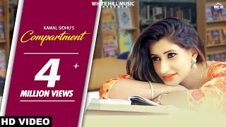 Compartment (Full Song) Kamal Sidhu New Punjabi Songs 2017 Latest Punjabi Song 2017 WHM