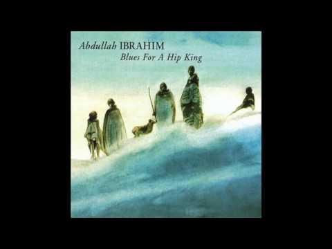 Abdullah Ibrahim - Blues for a Hip King [1989]
