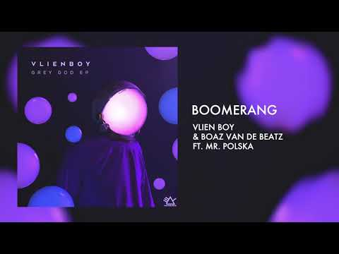 Vlien Boy & Boaz van de Beatz ft. Mr. Polska - Boomerang