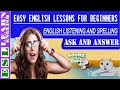 English Listening and Spelling Quiz | Easy English Lessons: Listening and Answer The Questions