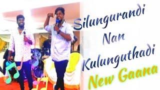 Silungurandi_Nan_Kulunguthadi Gaana Song Whatsapp Status Silungurandi Kulunguthadi-praba,Docomo mani