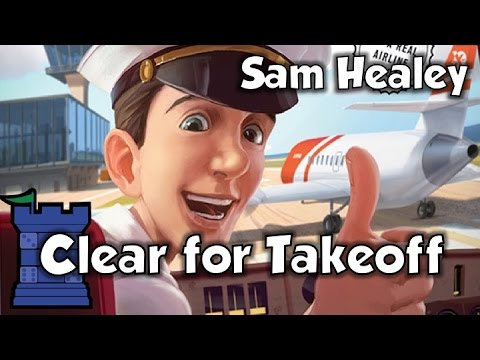 Clear for Takeoff Review - with Sam Healey