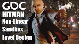 Level Design in Hitman: Guiding Players in a Non-Linear Sandbox