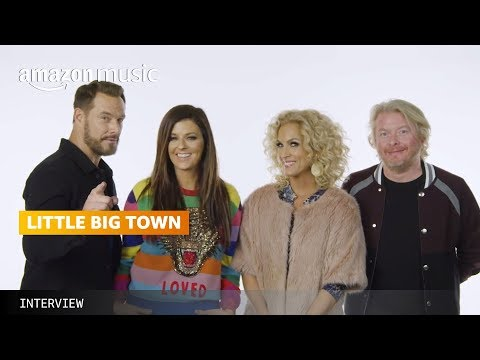 Little Big Town: First And Last with Amazon Music