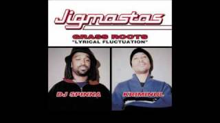 Jigmastas - Lyrical Fluctuation 2000 (Spinna Mix)
